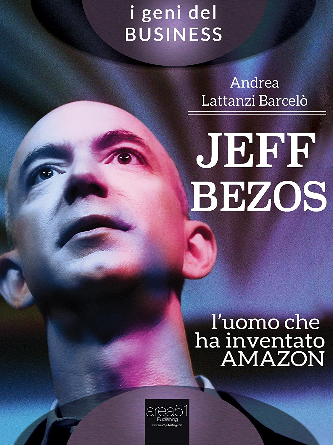 Jeff Bezos, l'uomo che ha inventato Amazon