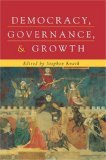 Democracy, Governance, and Growth