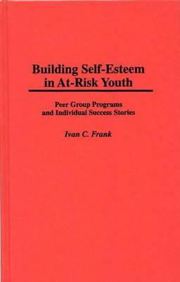 Building Self-Esteem in At-Risk Youth