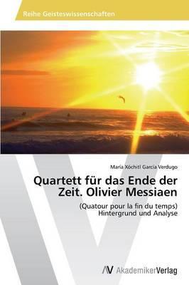 Quartett für das Ende der Zeit. Olivier Messiaen