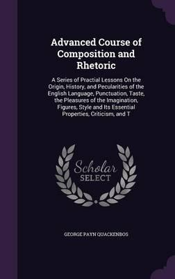 Advanced Course of Composition and Rhetoric