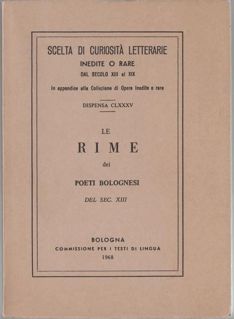 Le rime dei poeti bolognesi del secolo XIII