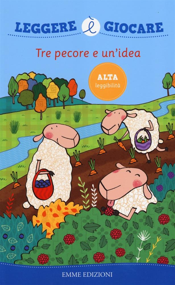 Tre pecore e un'idea
