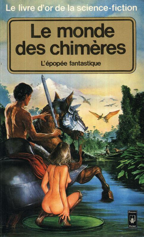 Le monde des chimèr...