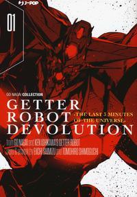 Getter robot devolution. The last 3 minutes of the universe