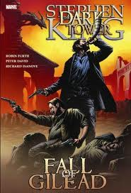 The Dark Tower: The Fall of Gilead