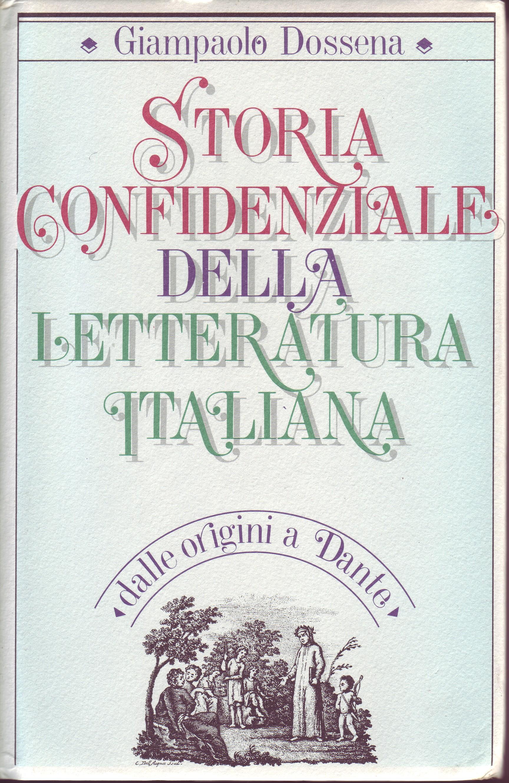 Storia confidenziale della letteratura italiana
