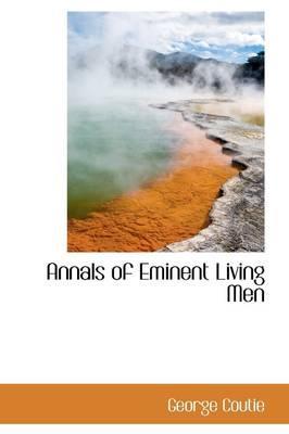 Annals of Eminent Living Men