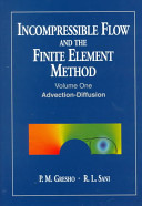Incompressible Flow and the Finite Element Method: Advection-diffusion