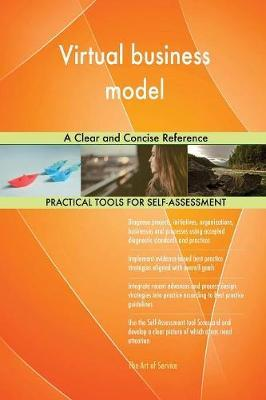 Virtual Business Model a Clear and Concise Reference