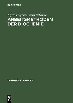 Arbeitsmethoden Der Biochemie