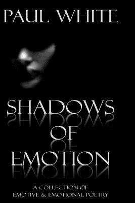 Shadows of Emotion