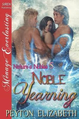 Noble Yearning