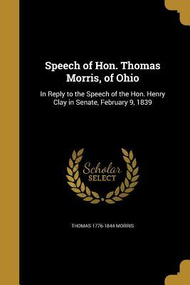 SPEECH OF HON THOMAS MORRIS OF