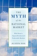 The Myth of the Rational Market