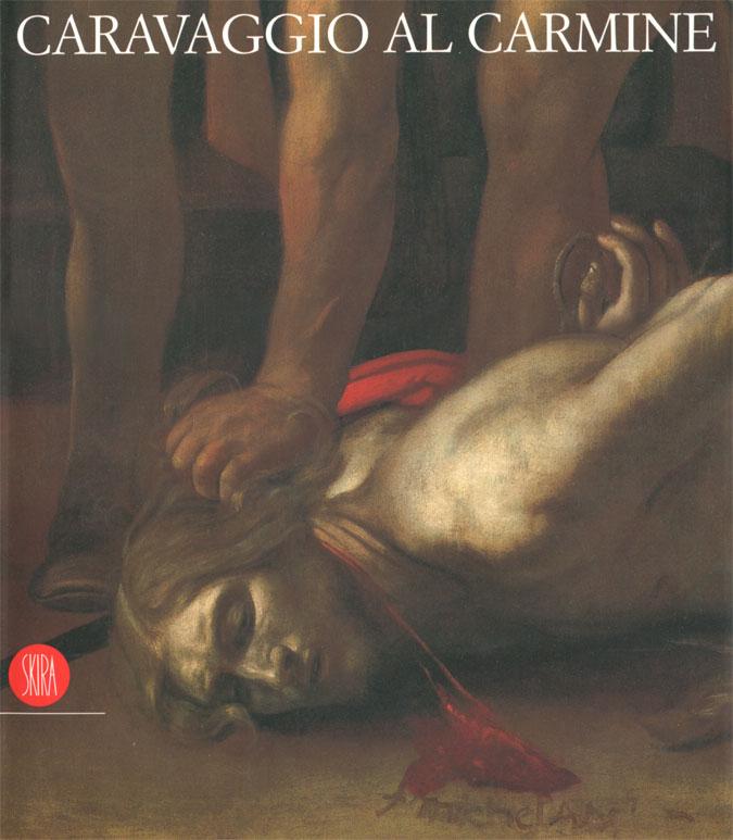 Caravaggio al Carmine