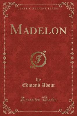Madelon (Classic Reprint)