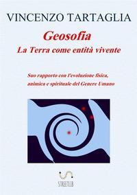 Geosofia. La terra come entità vivente