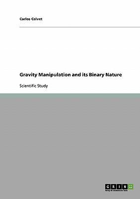 Gravity Manipulation and its Binary Nature