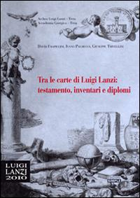 Tra le carte di Luigi Lanzi
