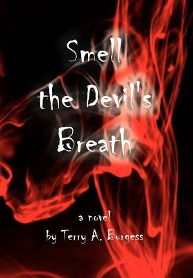 Smell the Devil's Breath