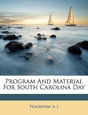 Program and Material for South Carolina Day