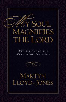 My Soul Magnifies th...