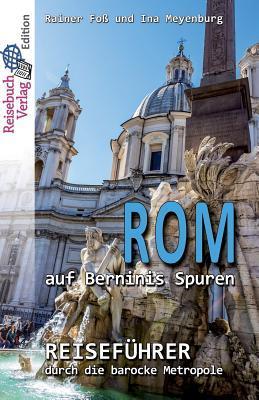 Rom auf Berninis Spuren