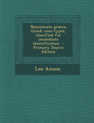 Numismata Graeca; Greek Coin-Types, Classified for Immediate Identification