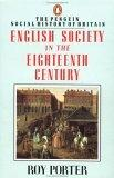 English Society in the Eighteenth Century, Second Edition