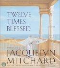 Twelve Times Blessed CD