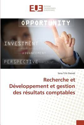 Recherche et Developpement et Gestion des Résultats Comptables