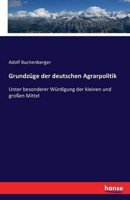 Grundzüge der deutschen Agrarpolitik