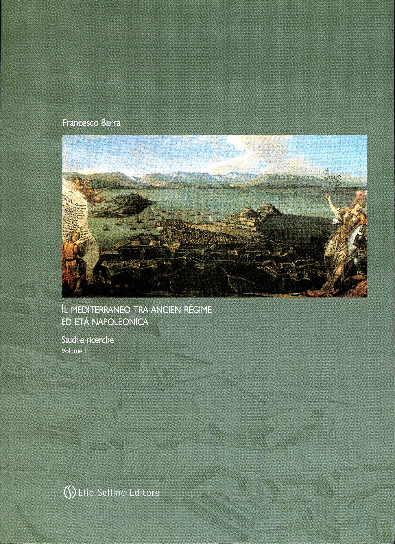 Il Mediterraneo tra ancien regime ed età napoleonica
