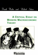 A Critical Essay on Modern Macroeconomic Theory