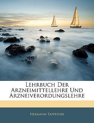 Lehrbuch Der Arzneimittellehre Und Arzneiverordungslehre