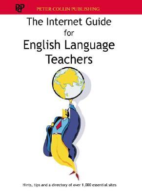 The Internet Guide for English Language Teachers