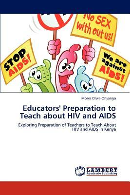 Educators' Preparation to Teach about HIV and AIDS