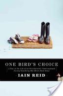 One Bird's Choice