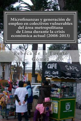 Microfinanzas y generación de empleo/ Microfinance and Job creation