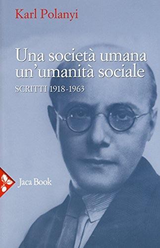 Una società umana, ...