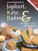 Joghurt, Käse, Rahm and Co