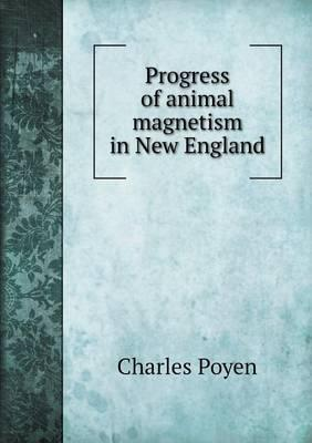 Progress of Animal Magnetism in New England