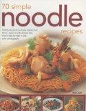 70 Simple Noodle Recipes