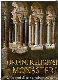 Ordini religiosi e monasteri
