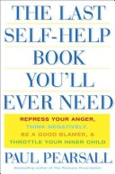 The Last Self Help Book You'll Ever Need