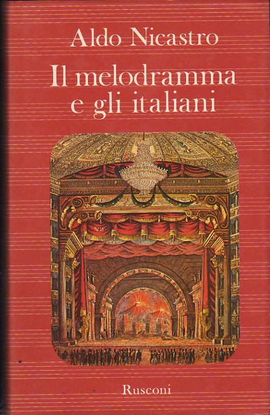 Il melodramma e gli italiani