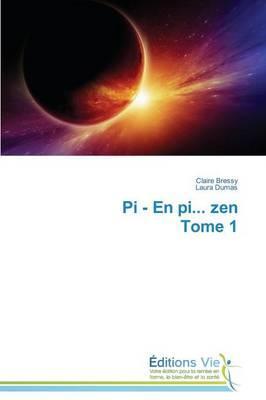 Pi - en Pi... Zen Tome 1