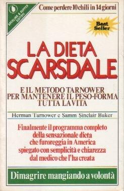 La dieta Scarsdale e il metodo Tarnower per mantenere il peso-forma per tutta la vita