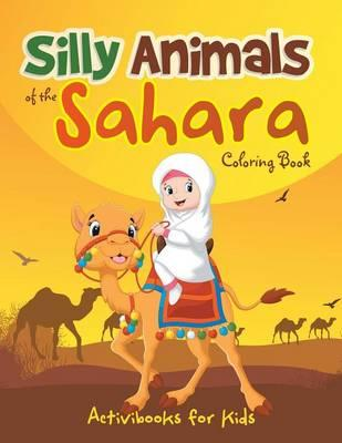 Silly Animals of the Sahara Coloring Book